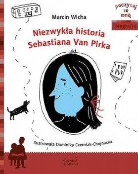 Poczytaj ze mną. Niezwykła historia Sebastiana Van Pirka