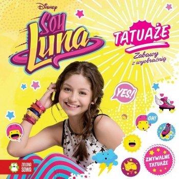 Soy Luna. Tatuaże. Zabawy z wyobraźnią