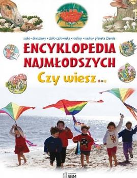Encyklopedia najmłodszych. Czy wiesz...
