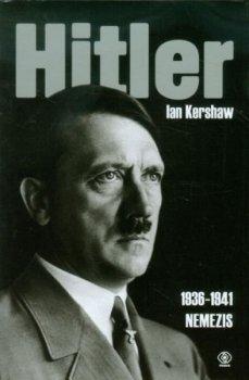 Hitler 1936-1941 Nemezis.Tom 2