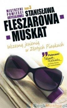 Wczesną jesienią w Złotych Piaskach, Mistrzyni powieści obyczajowej, tom 3