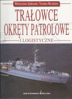 Trałowce. Okręty patrolowe i logistyczne