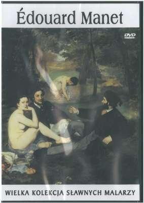 Edouard Manet. Wielka kolekcja sławnych malarzy, tom 14płyta DVD