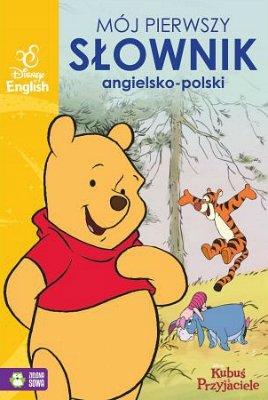 Kubuś Puchatek. Mój pierwszy słownik ang. - pol.