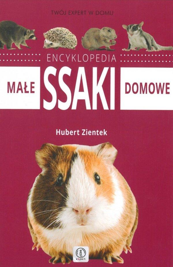 Encyklopedia. Małe ssaki domowe