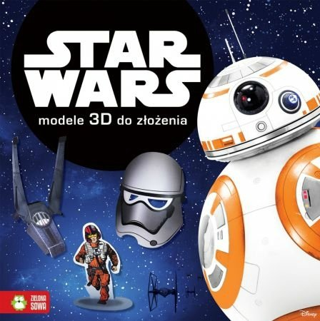Star Wars. Modele 3D do złożenia