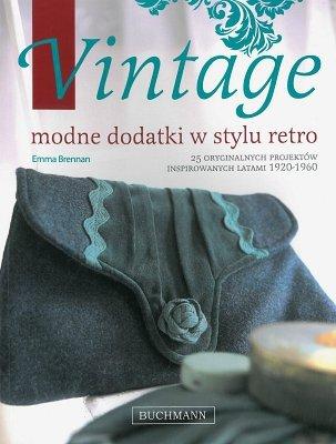 Vintage. Modne dodatki w stylu retro