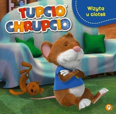 Tupcio Chrupcio 9. Wizyta u ciotek