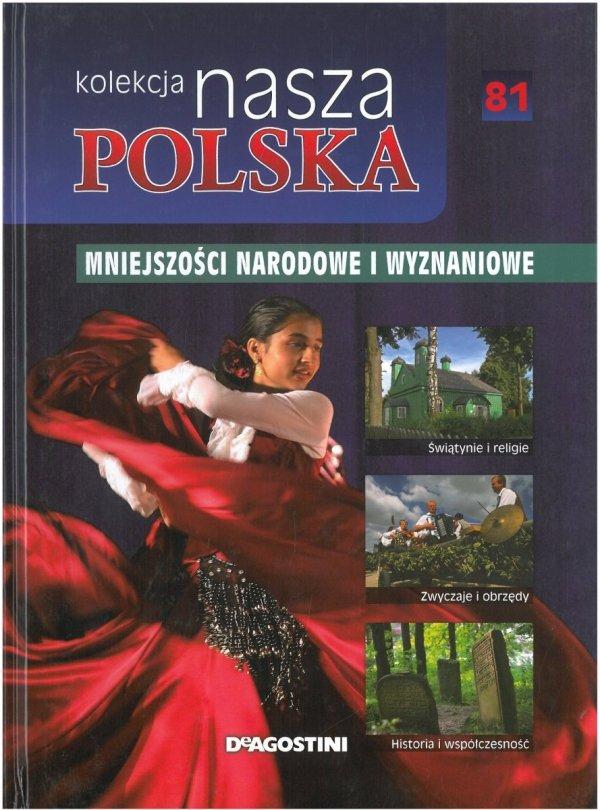 Mniejszości narodowe i wyznaniowe. Nasza Polska 81