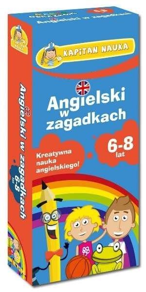 Kapitan Nauka. Angielski w zagadkach. Kreatywna nauka angielskiego dla dzieci w wieku 6-8 lat