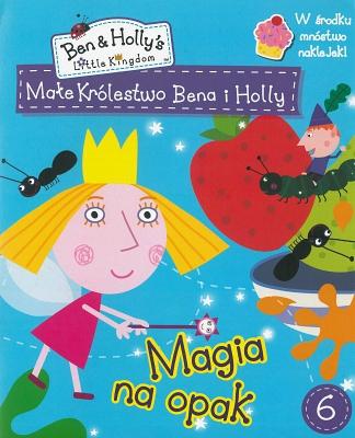 Małe Królestwo Bena i Holly  6
