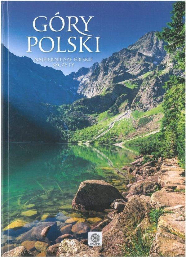 Góry Polski. Najpiękniejsze polskie szczyty