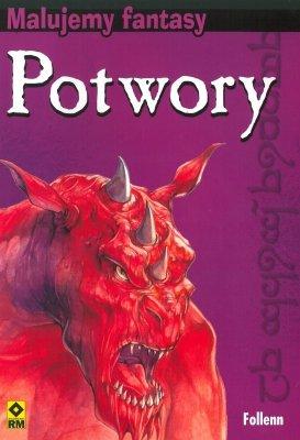 Potwory. Malujemy fantasy