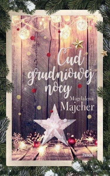 """Cud grudniowej nocy"" Magdalena Majcher"
