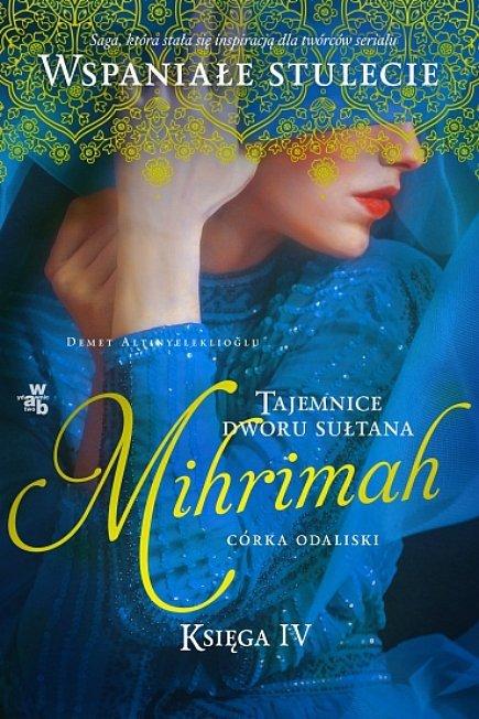 Mihrimah. Córka odaliski, tom 2. Tajemnice dworu sułtana, tom 4