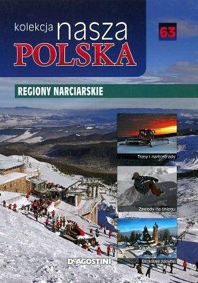 Regiony narciarskie. Nasza Polska, tom 63