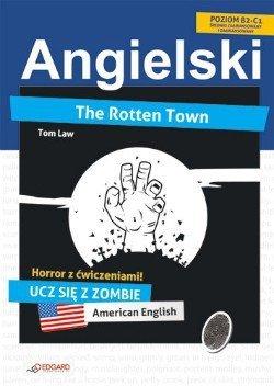 Angielski HORROR z ćwiczeniami The Rotten Town