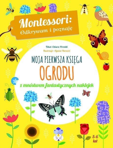 Moja pierwsza księga ogrodu. Montessori, wiek 5-6 lat