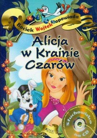 Alicja w Krainie Czarów. Bociek Wojtek opowiada