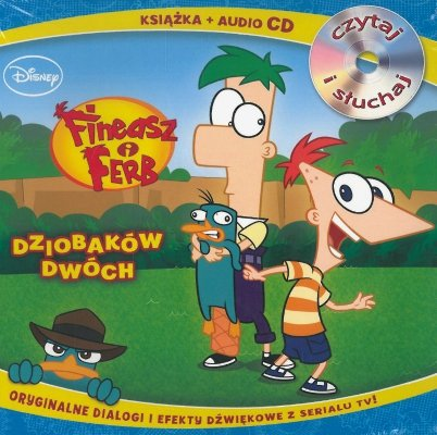 Fineasz i Ferb. Dziobaków dwóch CD
