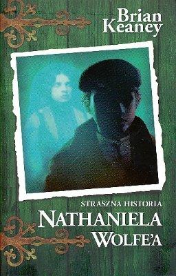 Straszne historie Nathaniela Wolfea