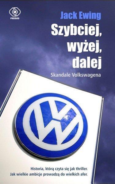 Szybciej, wyżej, dalej. Skandale Volkswagena