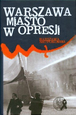 Warszawa miasto w opresji