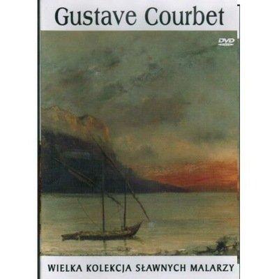 Gustave Courbet. Wielka kolekcja sławnych malarzy, tom 39 płyta DVD