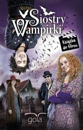 Siostry wampirki. Książka do filmu
