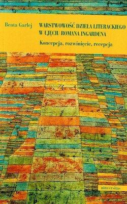 Warstwowość dzieła literackiego w ujęciu Romana Ingardena