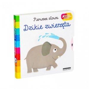 Książka Akademia Mądrego Dziecka. Pierwsze słowa. Dzikie zwierzęta.