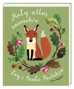 Nasza księgarnia Książeczka Mały atlas zwierzaków Ewy i Pawła Pawlaków