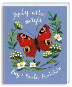 Nasza księgarnia Książeczka Mały atlas motyli Ewy i Pawla Pawlaków