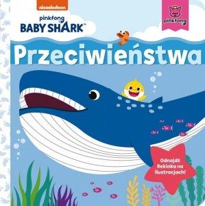 Wydawnictwo Słowne Książeczka Kartonowa Baby Shark. Przeciwieństwa