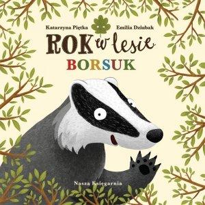 Nasza księgarnia Książeczka Rok w lesie. Borsuk