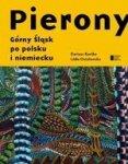 Pierony. Górny Śląsk Po Polsku I Niemiecku Antologia
