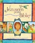Z Jezusem przez Biblię. W każdej opowieści słychać Jego imię