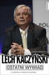 Ostatni wywiad Lech Kaczyński (dodruk 2016)