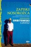 Zapiski Nosorożca. Moja podróż po drogach, bezdrożach i legendach Afryki
