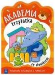 Akademia trzylatka ze słonikiem. Książeczka edukacyjna z naklejkami