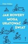 Jak rowerem mogę uratować świat