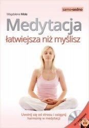 Medytacja łatwiejsza niż myślisz. poradnik trafia w Samo Sedno