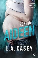 Bracia Slater. Aideen