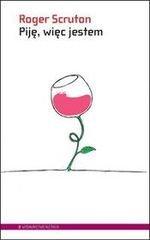 Piję więc jestem. Przewodnik filozofa po winach