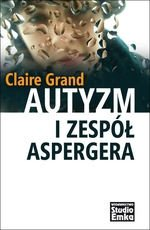 Autyzm i zespół Aspergera