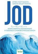 Jod - nowo odkryte zastosowanie w terapiach chorób cywilizacyjnych