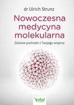 Nowoczesna medycyna molekularna. Zdrowie pochodzi z Twojego wnętrza
