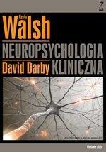 Neuropsychologia kliniczna Walsha (dodruk 2016)
