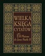 Wielka księga cytatów. Od Platona do Jana Pawła II