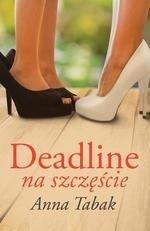 Deadline na szczęście
